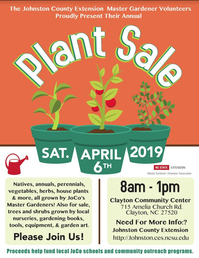 The Johnston County Extension Master Gardener Volunteers Proudly Present Their Annual Plant Sale. The plant sale will be held at the Clayton Community Center located at 715 Amelia Church Rd. Clayton, N.C. 27520 from 8 a.m. until 1 p.m. The plant sale will include the following plants: natives, annuals, perennials, vegetables, herbs, house plants, and more. All plants are grown by Johnston County Master Gardener Volunteers. Also for sale, trees and shrubs grown by local nurseries, gardening books, various gardening tools, equipment, and garden art. Come out and join us!