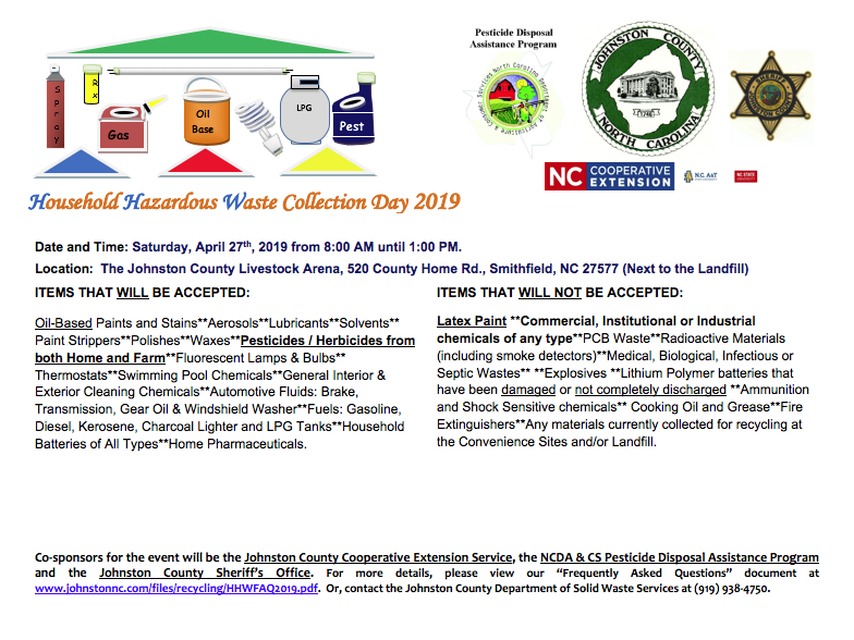 Disposal Day Flyer with details of items that will be accepted, you can contact the Johnston County Department of Solid Waste at 919-938-4750 for any questions you may have.