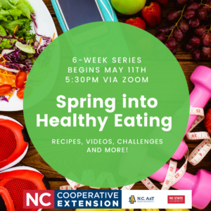 Cover photo for Spring Into Healthy Eating! Online Series Begins May 11